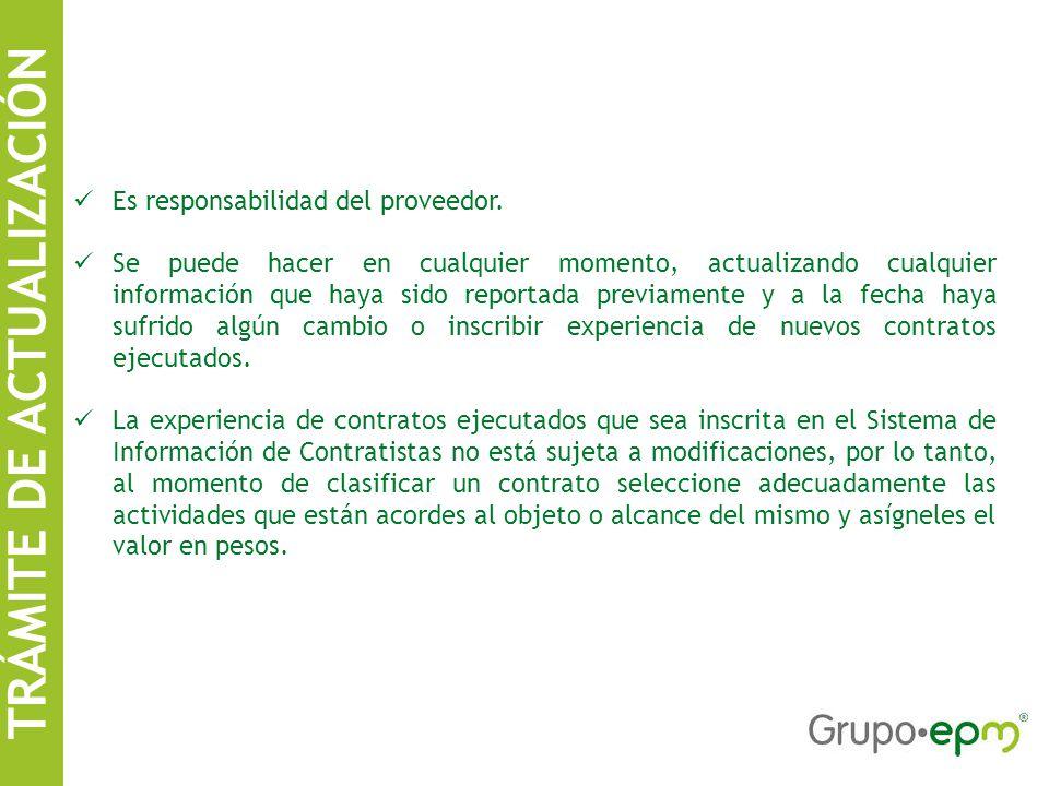 TRÁMITE DE ACTUALIZACIÓN Es responsabilidad del proveedor.