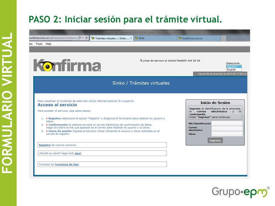 FORMULARIO VIRTUAL SISTEMA DE INFORMACIÓN DE CONTRATISTAS EPM PASO 2: Iniciar sesión para el trámite virtual.