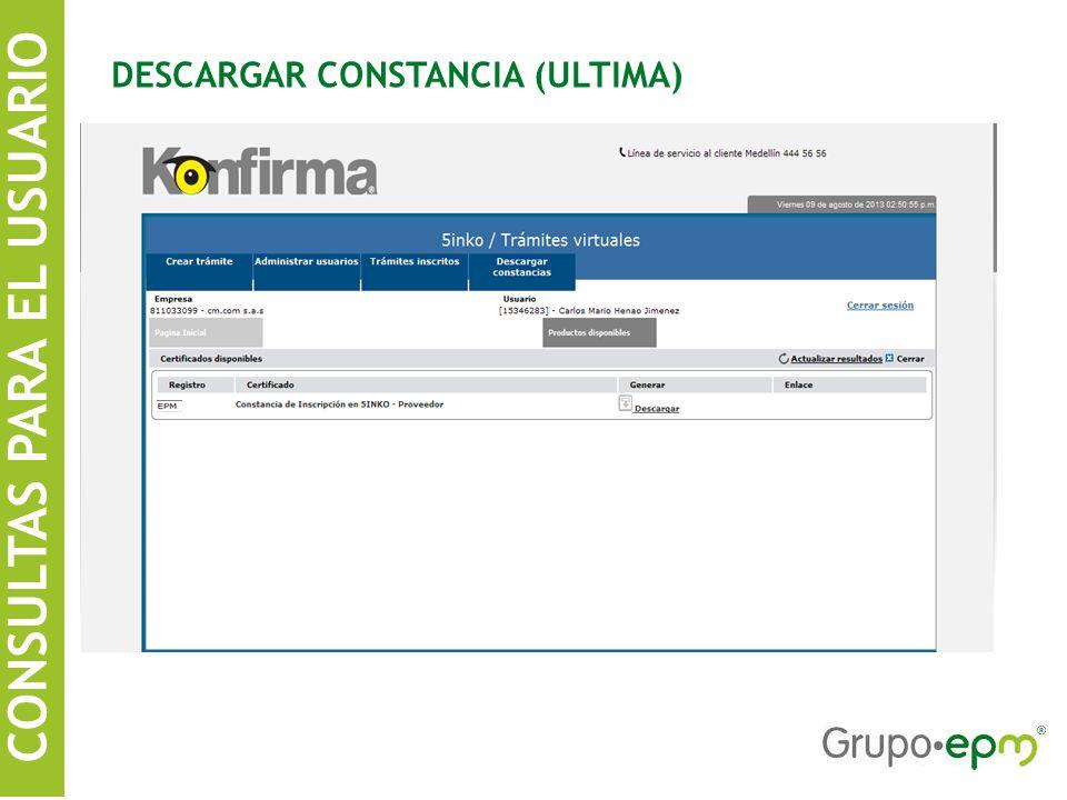 CONSULTAS PARA EL USUARIO DESCARGAR CONSTANCIA (ULTIMA)