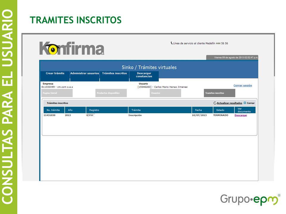 CONSULTAS PARA EL USUARIO SISTEMA DE INFORMACIÓN DE CONTRATISTAS EPM TRAMITES INSCRITOS