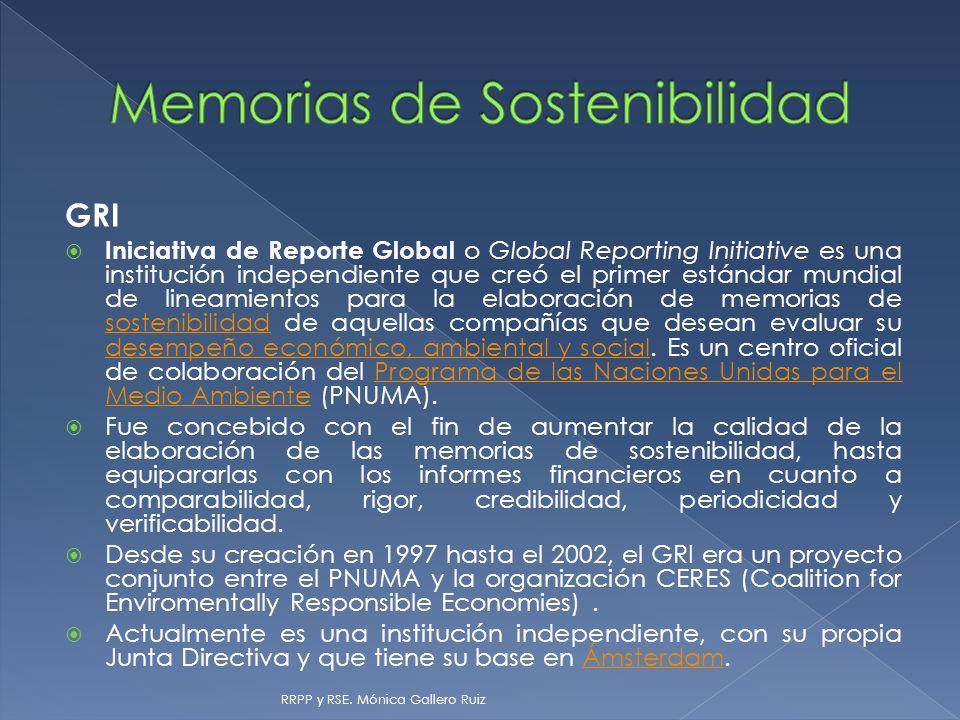 GRI Iniciativa de Reporte Global o Global Reporting Initiative es una institución independiente que creó el primer estándar mundial de lineamientos pa
