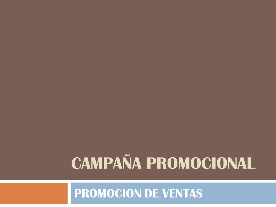 CAMPAÑA PROMOCIONAL PROMOCION DE VENTAS