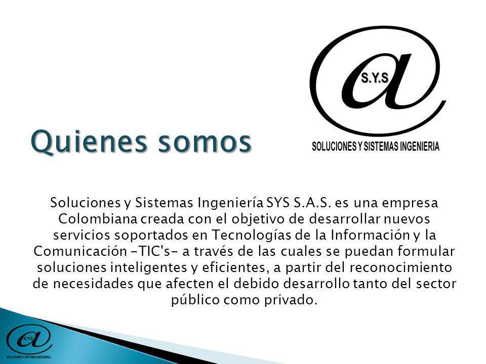 Soluciones y Sistemas Ingeniería SYS S.A.S.