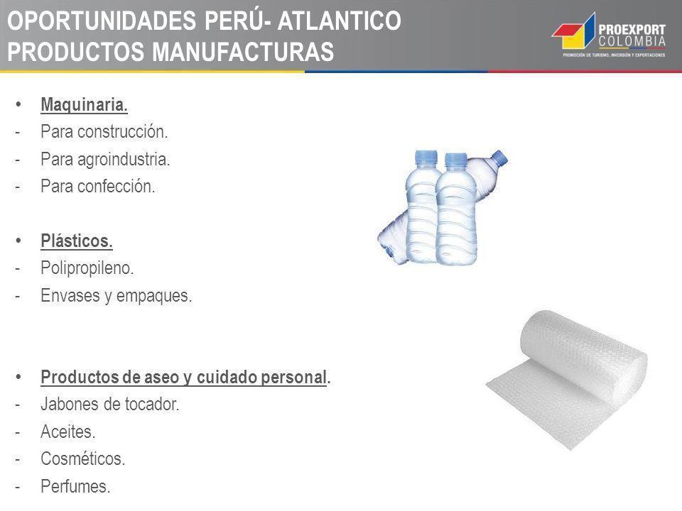 OPORTUNIDADES PERÚ- ATLANTICO PRODUCTOS MANUFACTURAS Maquinaria.