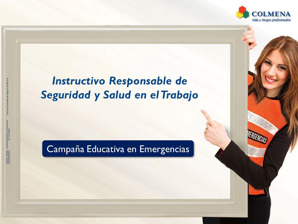 Instructivo Responsable de Seguridad y Salud en el Trabajo Campaña Educativa en Emergencias