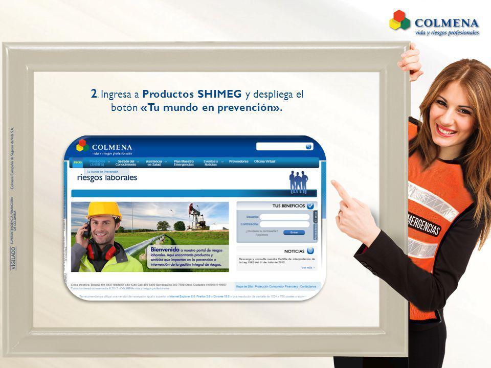 2. Ingresa a Productos SHIMEG y despliega el botón «Tu mundo en prevención».