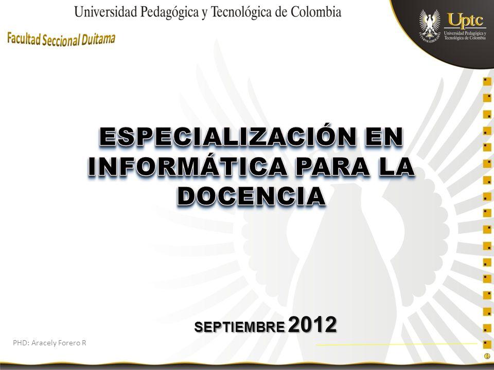 PHD: Aracely Forero R SEPTIEMBRE 2012