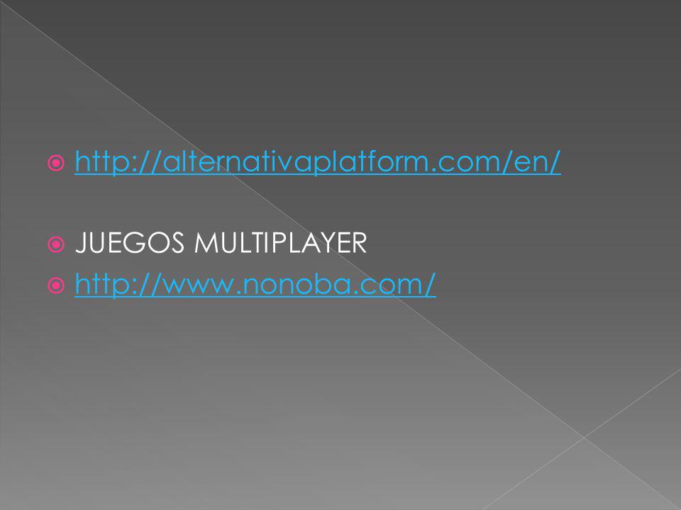 http://alternativaplatform.com/en/ JUEGOS MULTIPLAYER http://www.nonoba.com/