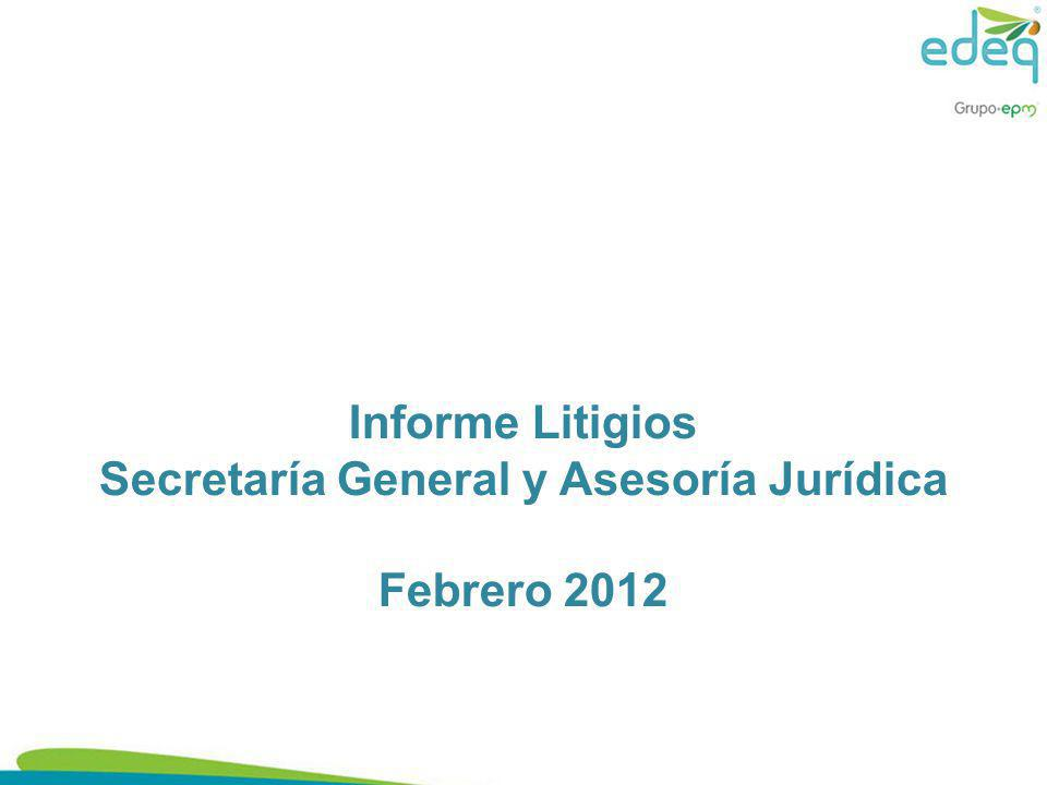 Informe Litigios Secretaría General y Asesoría Jurídica Febrero 2012
