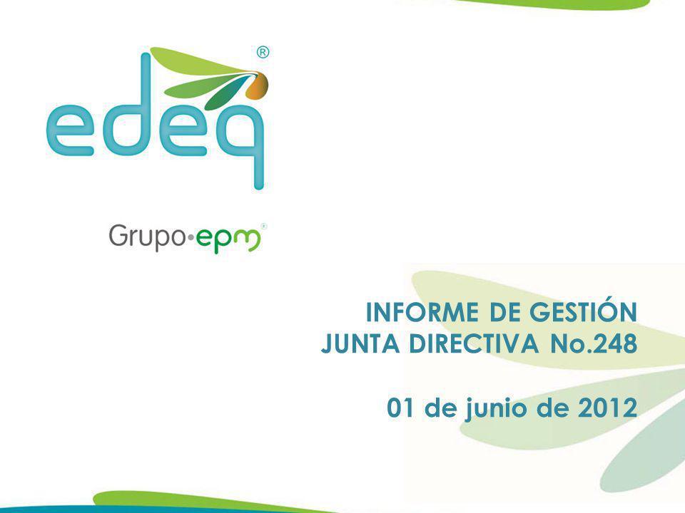 INFORME DE GESTIÓN JUNTA DIRECTIVA No.248 01 de junio de 2012