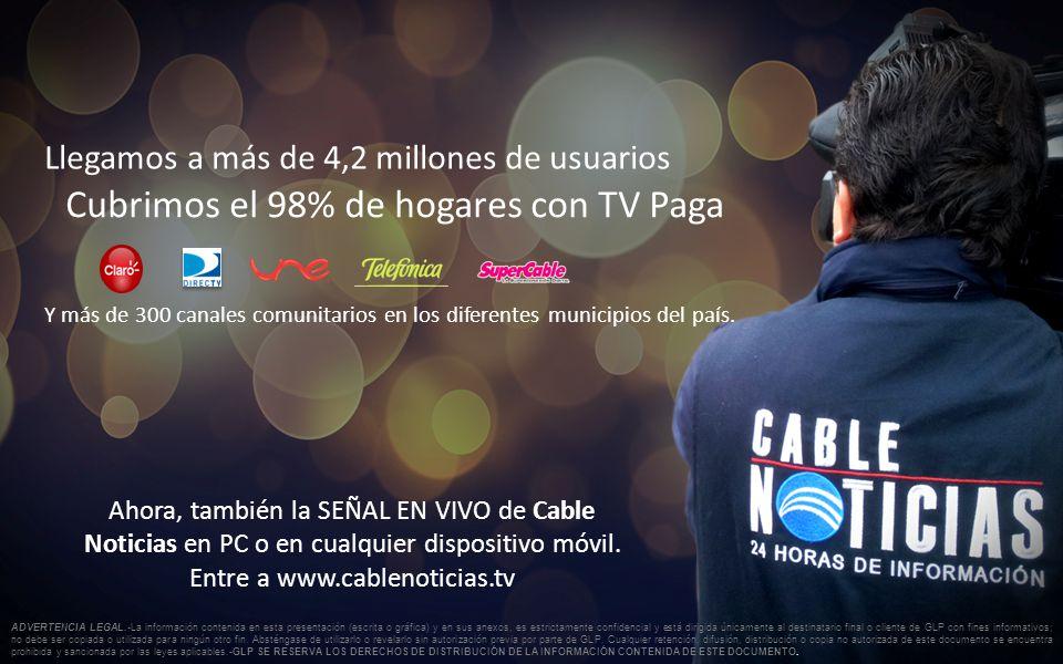 Llegamos a más de 4,2 millones de usuarios Cubrimos el 98% de hogares con TV Paga Y más de 300 canales comunitarios en los diferentes municipios del país.