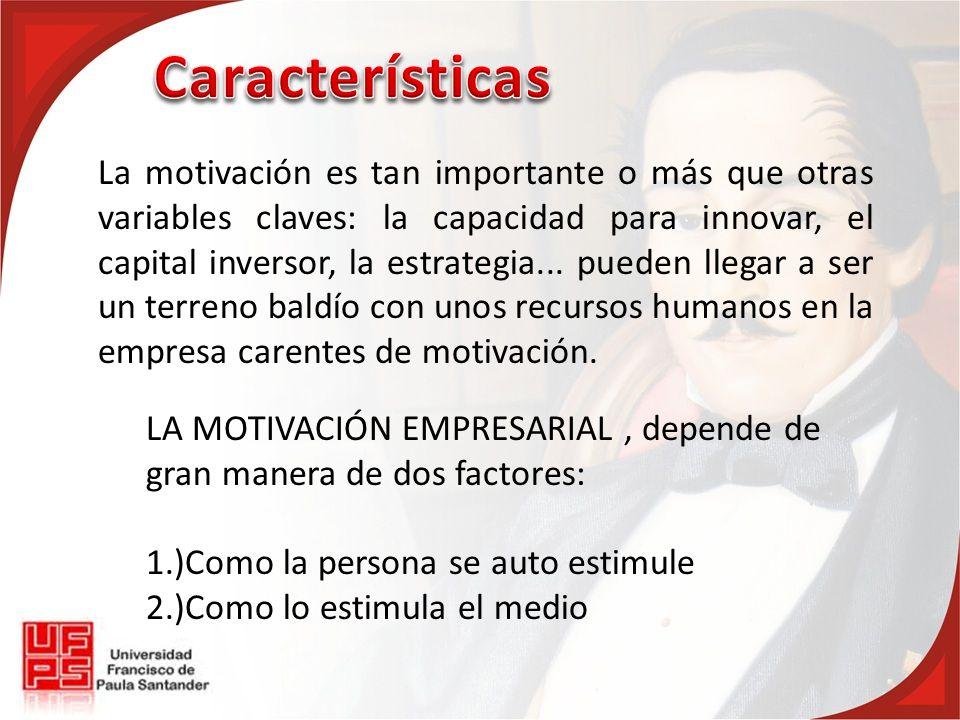 La motivación es tan importante o más que otras variables claves: la capacidad para innovar, el capital inversor, la estrategia... pueden llegar a ser