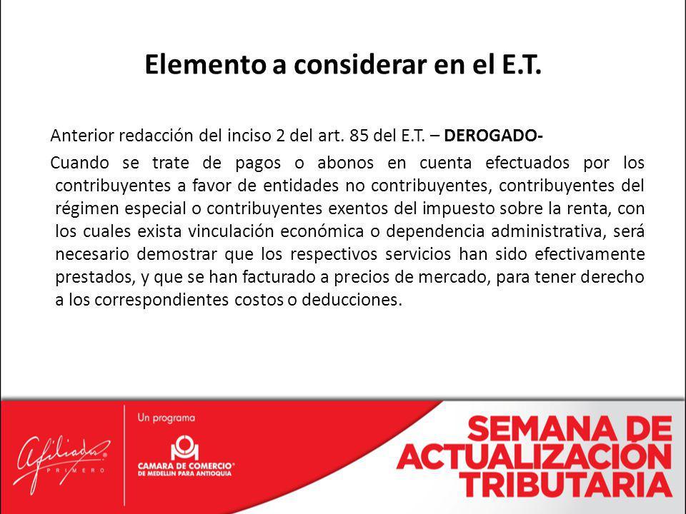 Anterior redacción del inciso 2 del art. 85 del E.T. – DEROGADO- Cuando se trate de pagos o abonos en cuenta efectuados por los contribuyentes a favor
