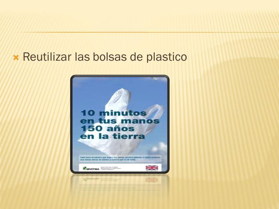 Reutilizar las bolsas de plastico