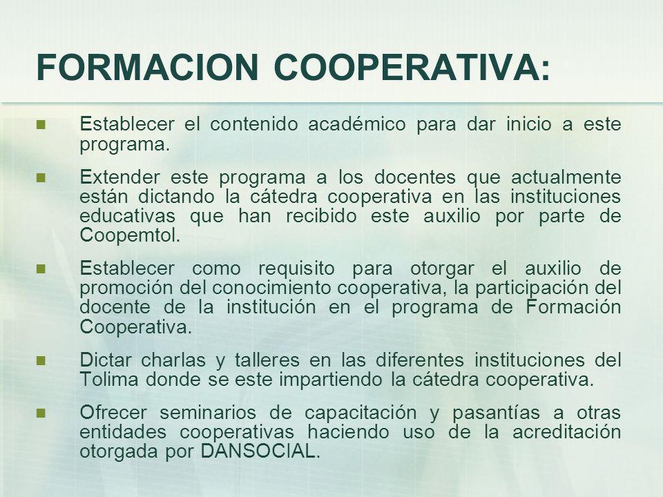 FORMACION COOPERATIVA: Establecer el contenido académico para dar inicio a este programa.