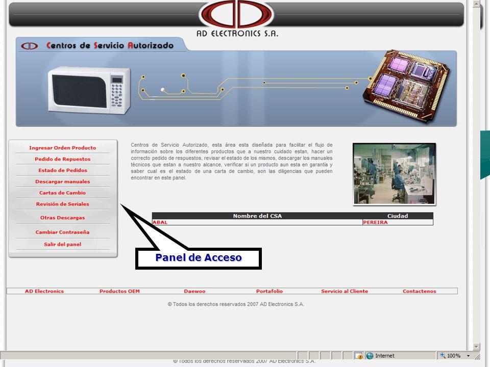 Ingresar Orden de Producto Utilice ésta opción para ingresar todos los productos que ingresan al CSA.