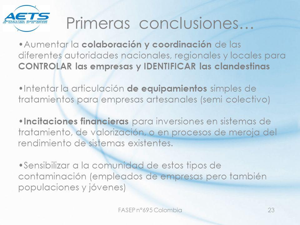 FASEP n°695 Colombia23 Primeras conclusiones… Aumentar la colaboración y coordinación de las diferentes autoridades nacionales, regionales y locales p