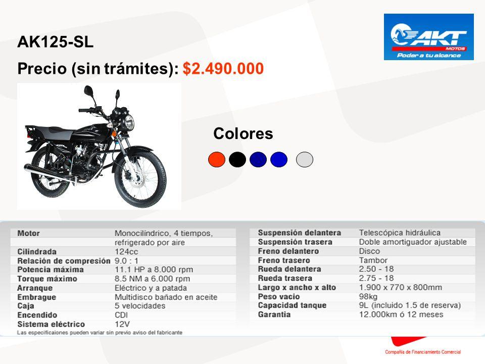 AK125-SL Precio (sin trámites): $2.490.000 Colores