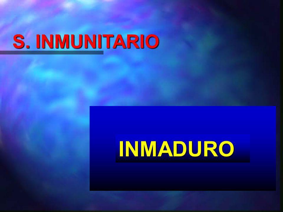S. INMUNITARIO INMADURO