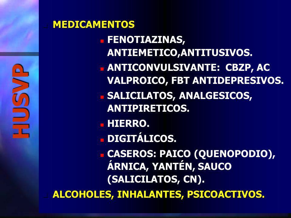 HUSVP MEDICAMENTOS MEDICAMENTOS FENOTIAZINAS, ANTIEMETICO,ANTITUSIVOS.