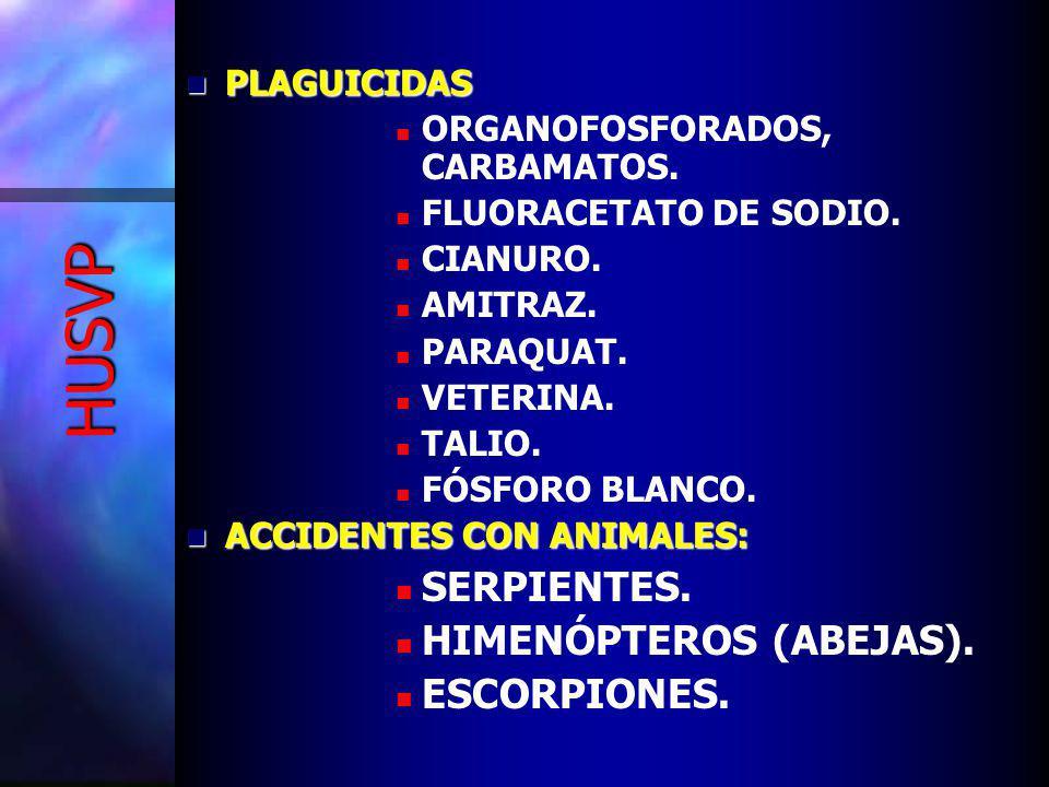 HUSVP PLAGUICIDAS PLAGUICIDAS ORGANOFOSFORADOS, CARBAMATOS.