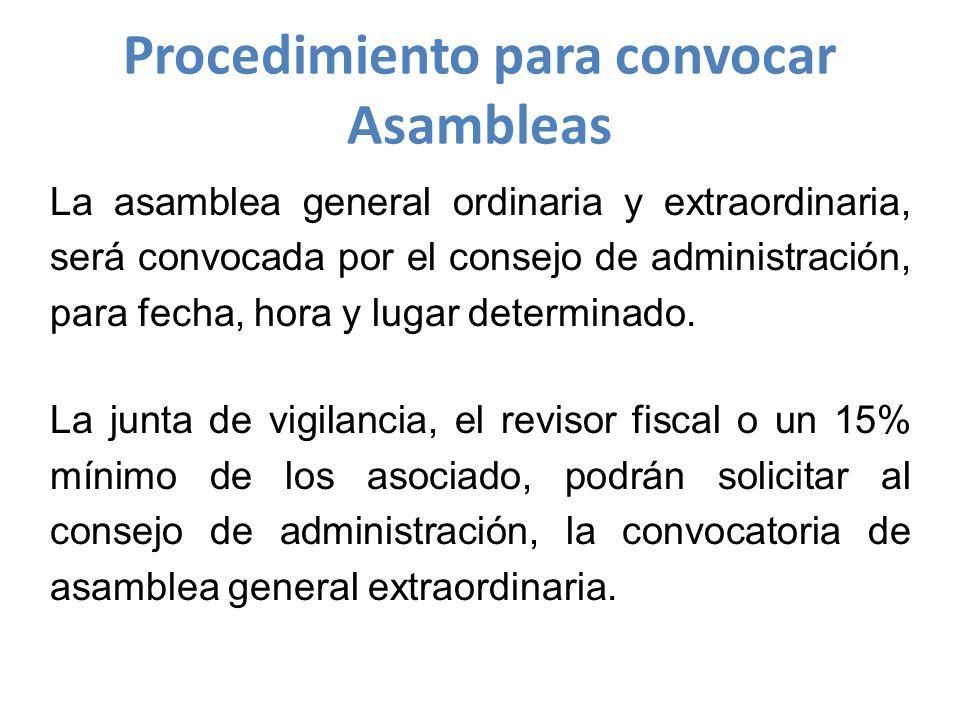 La asamblea general ordinaria y extraordinaria, será convocada por el consejo de administración, para fecha, hora y lugar determinado.