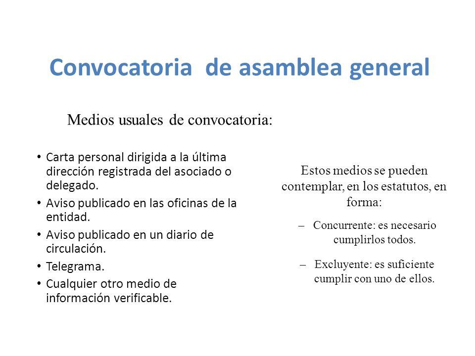 Carta personal dirigida a la última dirección registrada del asociado o delegado.