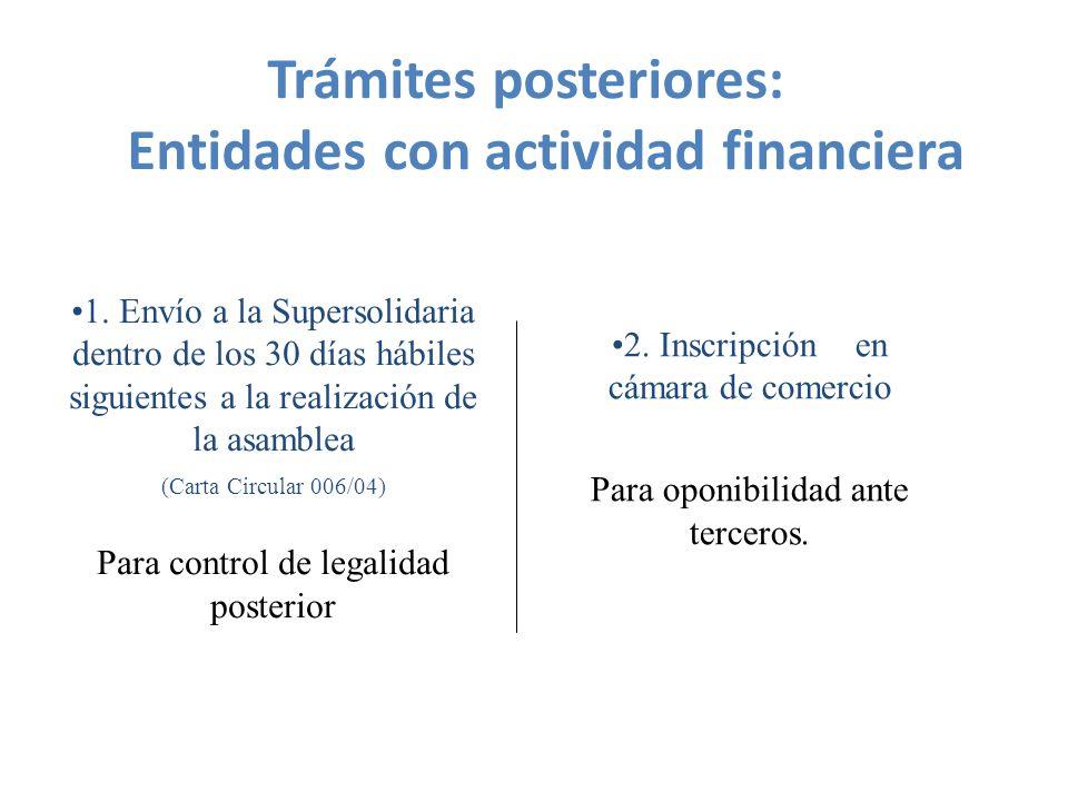 2.Inscripción en cámara de comercio Para oponibilidad ante terceros.