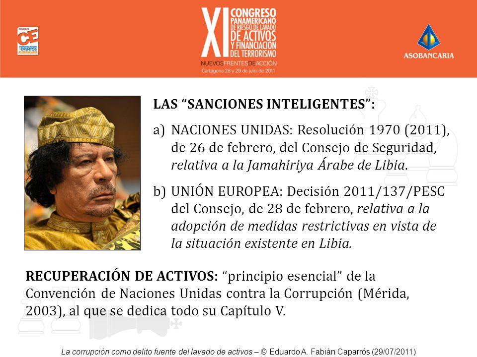LAS SANCIONES INTELIGENTES: a)NACIONES UNIDAS: Resolución 1970 (2011), de 26 de febrero, del Consejo de Seguridad, relativa a la Jamahiriya Árabe de L