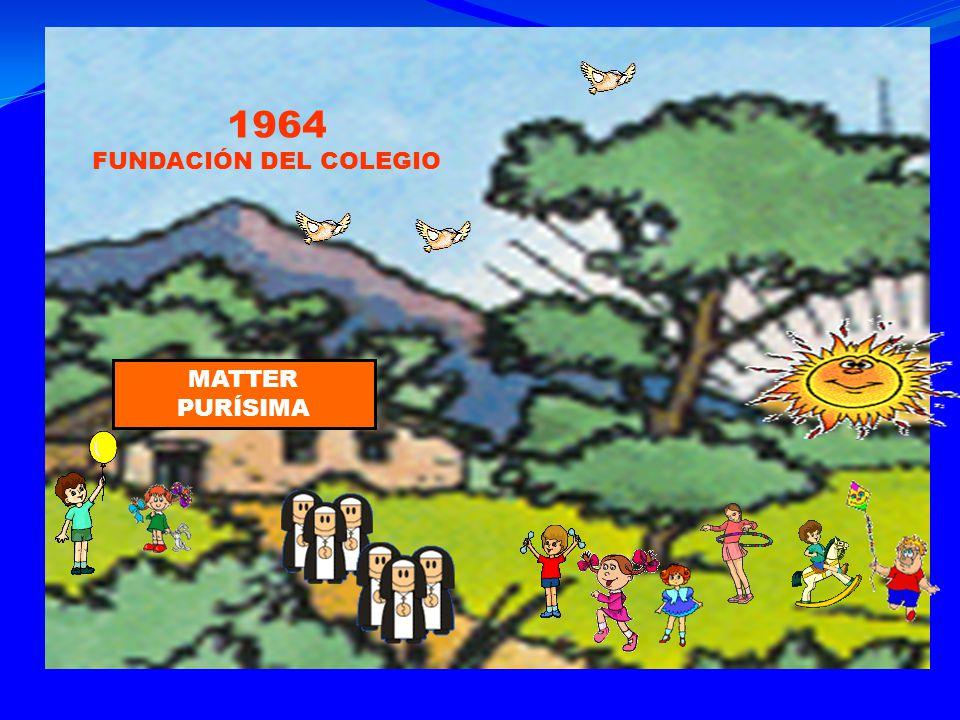 MATTER PURÍSIMA 1964 FUNDACIÓN DEL COLEGIO