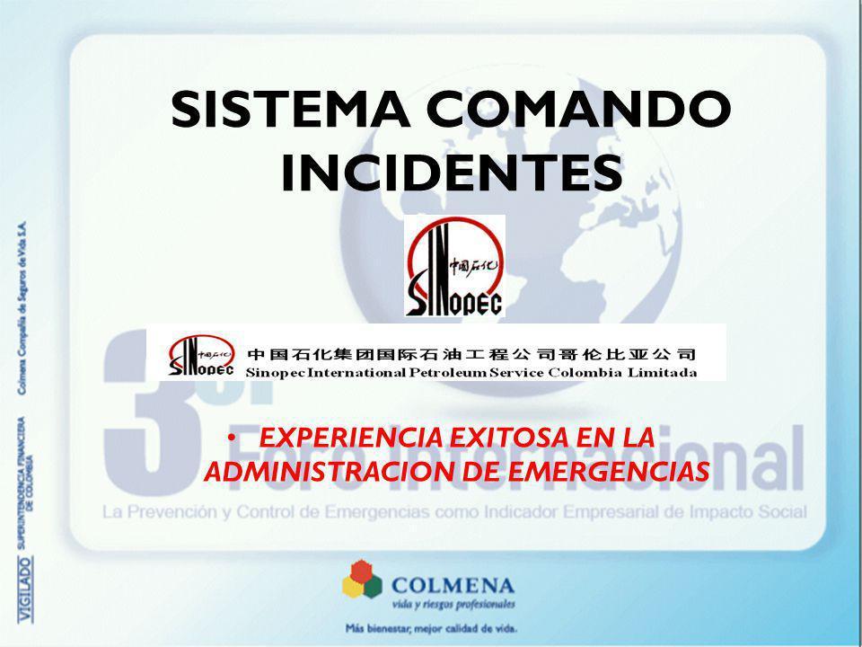 SISTEMA COMANDO INCIDENTES EXPERIENCIA EXITOSA EN LA ADMINISTRACION DE EMERGENCIAS