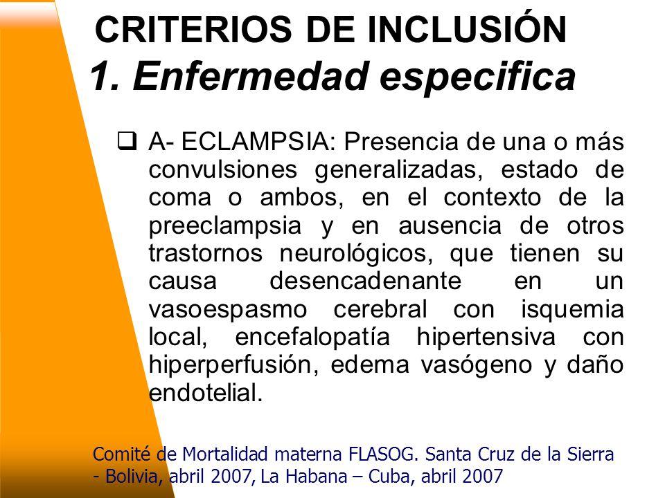 CRITERIOS DE INCLUSIÓN 1.