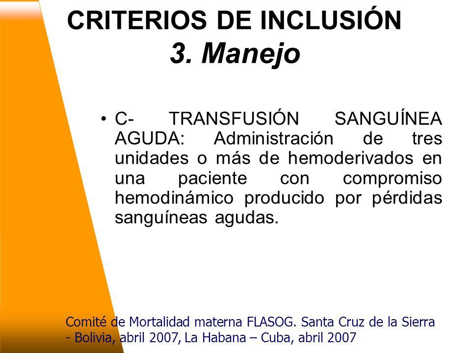 CRITERIOS DE INCLUSIÓN 3.
