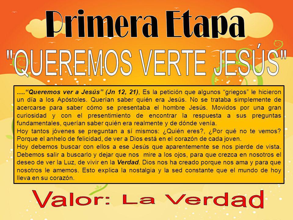 ….Queremos ver a Jesús (Jn 12, 21), Es la petición que algunos griegos le hicieron un día a los Apóstoles.