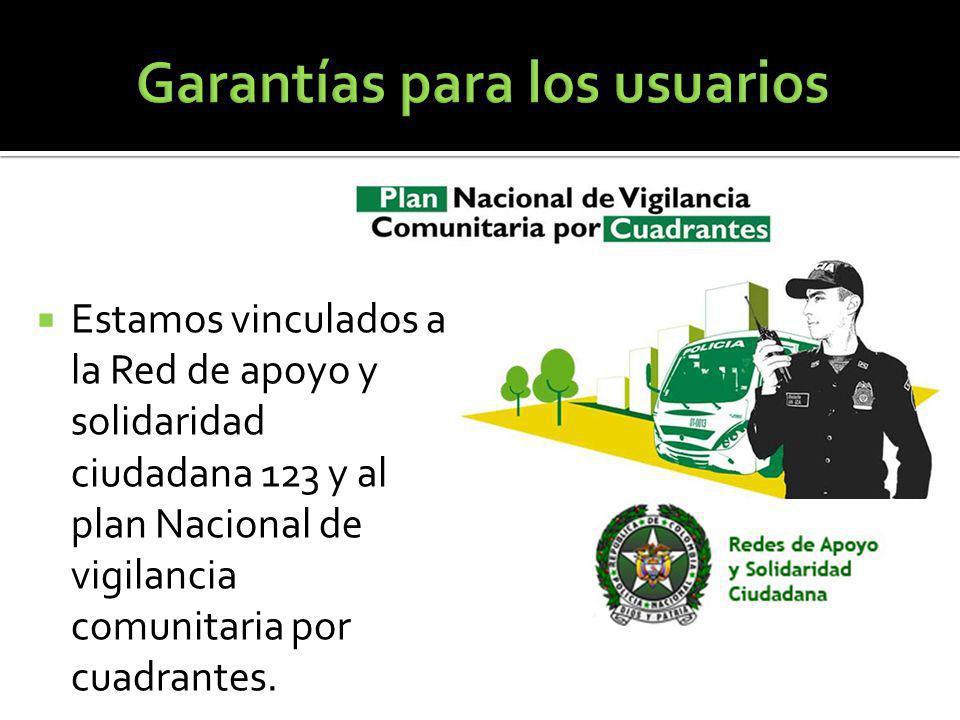 Estamos vinculados a la Red de apoyo y solidaridad ciudadana 123 y al plan Nacional de vigilancia comunitaria por cuadrantes.