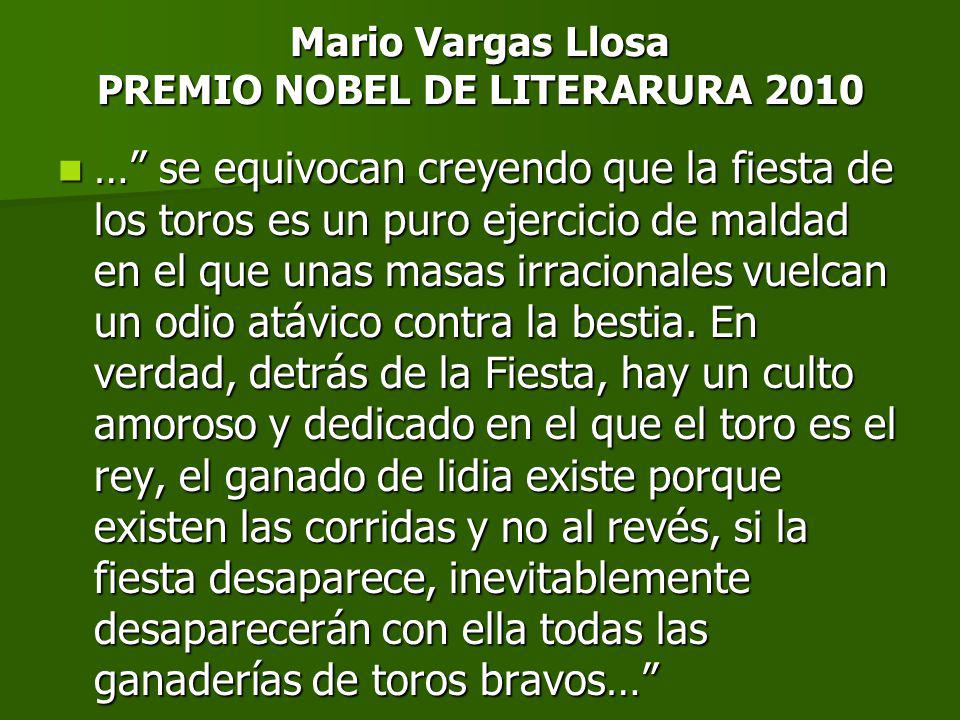 PENSAMIENTOS Los toros son la fiesta más culta que hay hoy en el mundo Federico García Lorca Si nuestro teatro tuviese el temblor de las fiestas de toros, sería magnífico.
