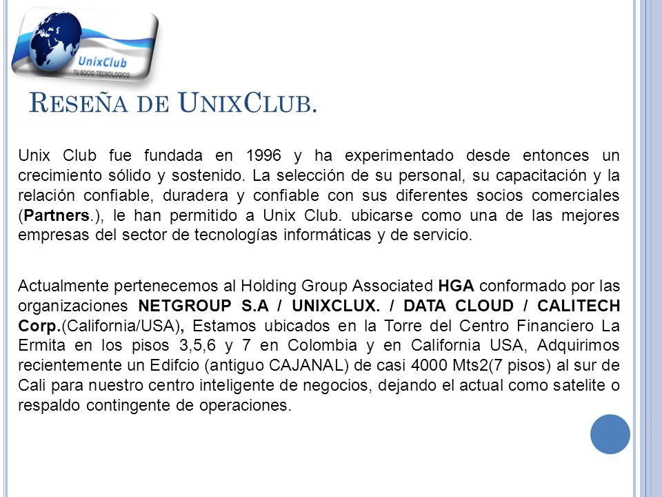 B USINESS D IVISIONS HGA www.unixclub.com.co Holding Group Associated (NETGROUP S.A / UNIXCLUX Corp.