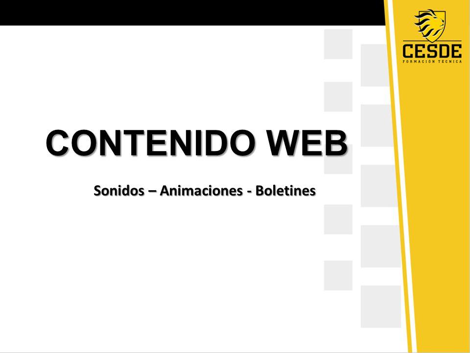 CONTENIDO WEB Sonidos – Animaciones - Boletines