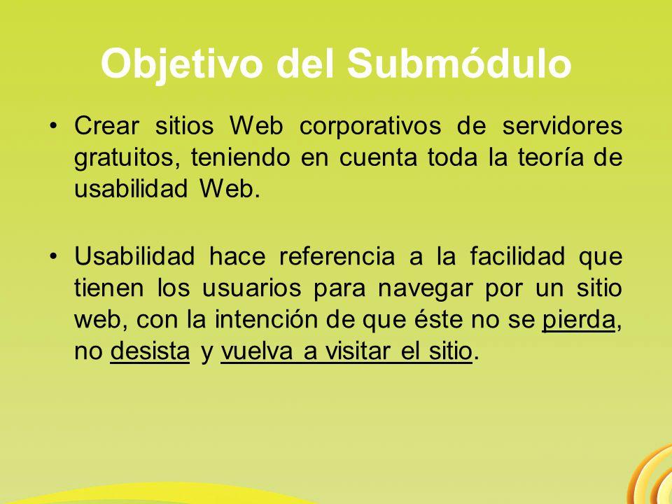 Temas del Submódulo 1.Usabilidad - Botones - Banners - Textos Web - Hosting - Anuncios Publicitarios 2.