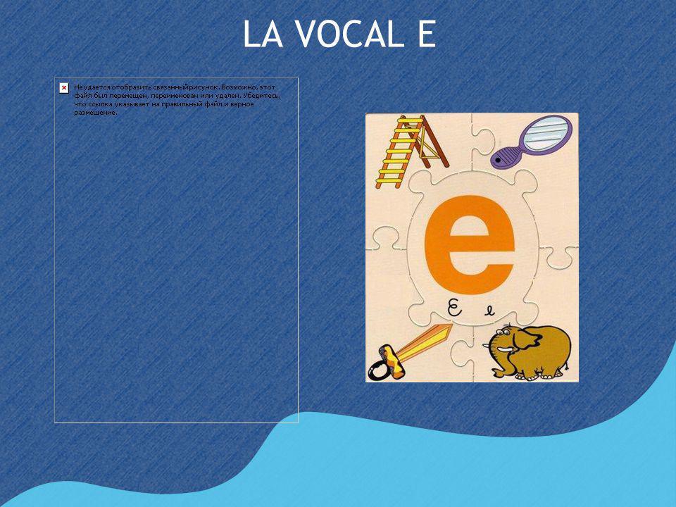 LA VOCAL E