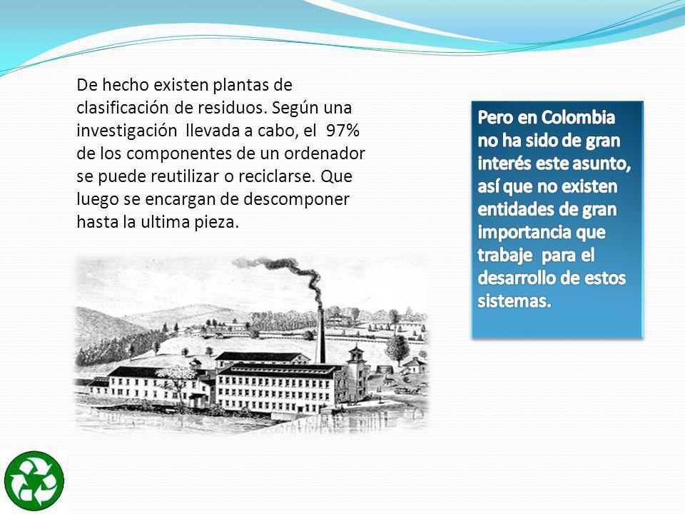 Que se realizan con los desechos informáticos en Colombia .