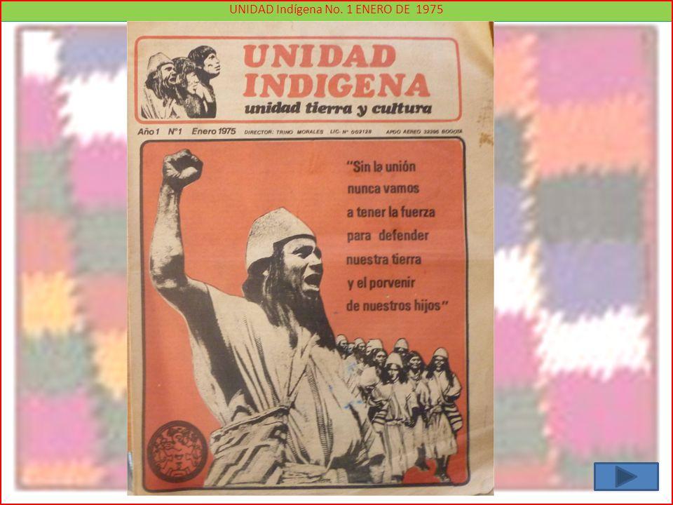 UNIDAD Indígena No. 1 ENERO DE 1975
