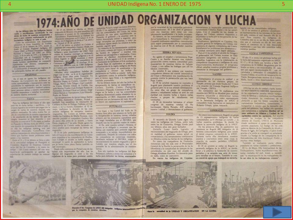 4 - 5 4 UNIDAD Indígena No. 1 ENERO DE 1975 5