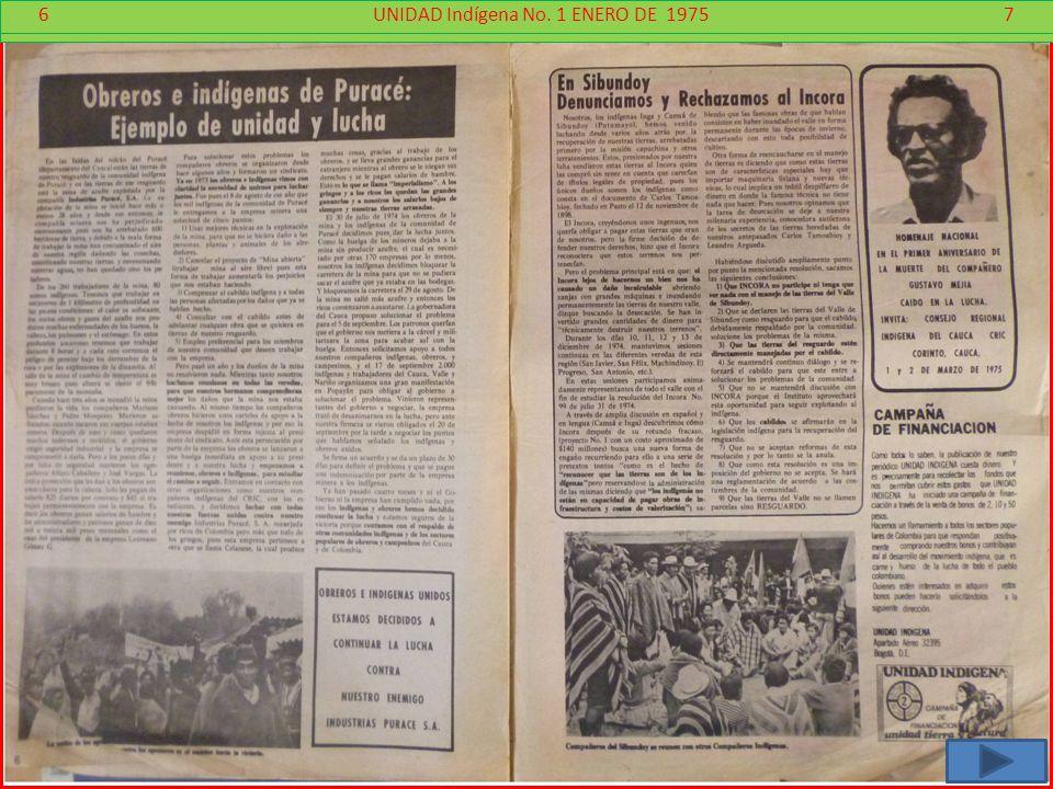 6 - 7 6 UNIDAD Indígena No. 1 ENERO DE 1975 7