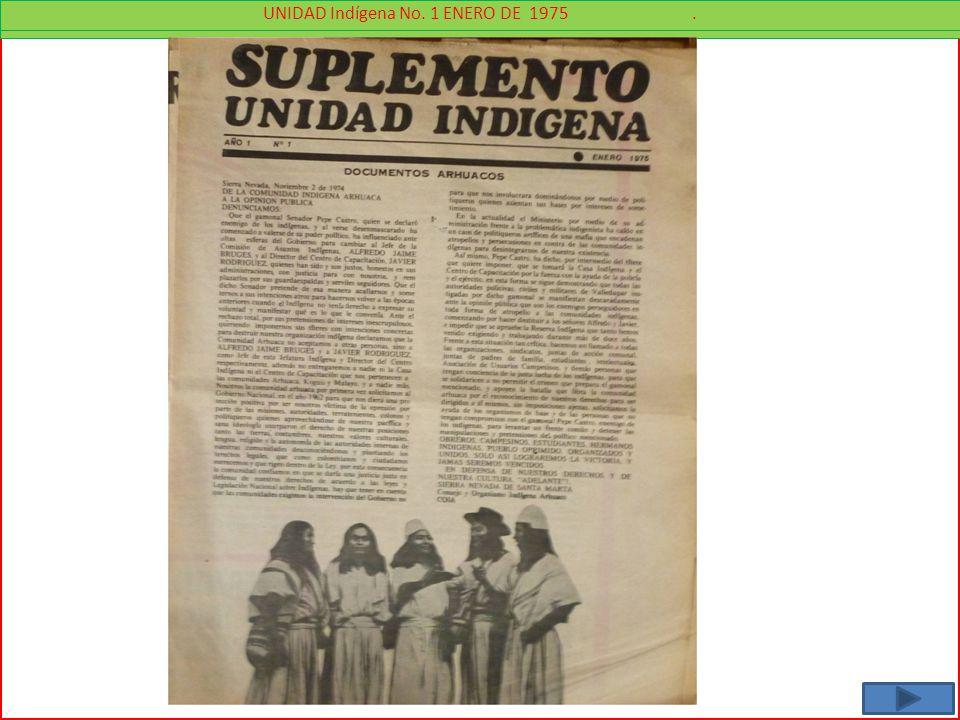 UNIDAD Indígena No. 1 ENERO DE 1975.