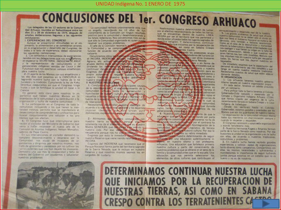 12 - UNIDAD Indígena No. 4 Abril 1975 13 UNIDAD Indígena No. 1 ENERO DE 1975