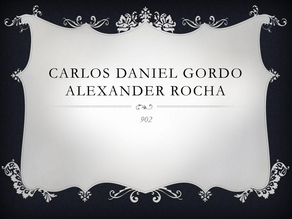 CARLOS DANIEL GORDO ALEXANDER ROCHA 902