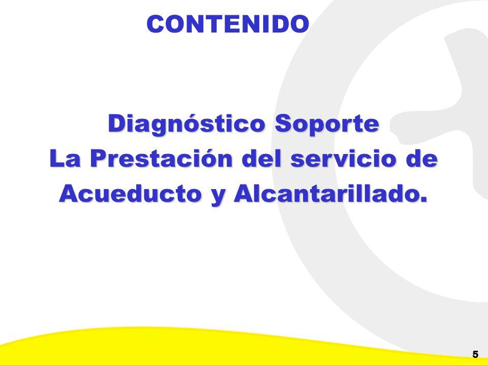 Dirección de Planeación y Control de Inversiones Gerencia Corporativa de Planeamiento y Control 5 CONTENIDO Diagnóstico Soporte La Prestación del serv
