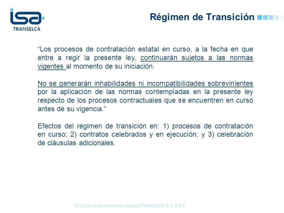 TRANSELCA Régimen de Transición © Todos los derechos reservados por TRANSELCA S.A.