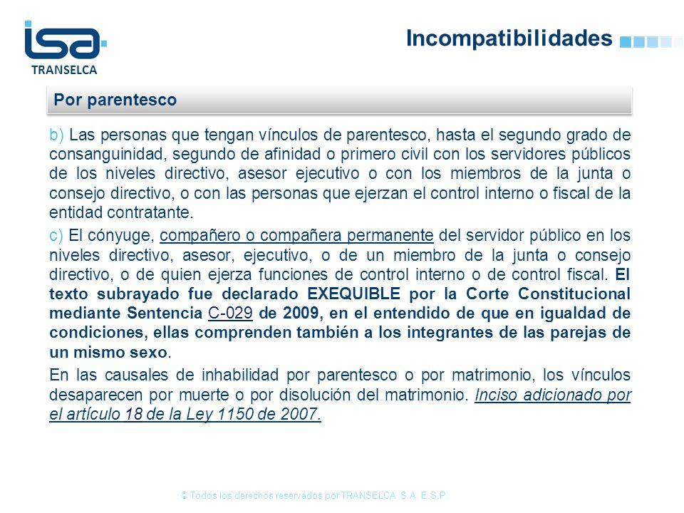 TRANSELCA Incompatibilidades © Todos los derechos reservados por TRANSELCA S.A.